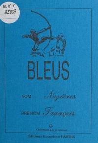 François Nozières - Bleus.