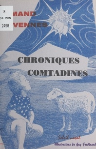 François Olivennes - Chroniques comtadines.
