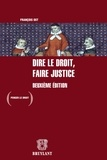 François Ost - Dire le droit, faire justice.