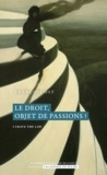 François Ost - Le droit, objet de passions?.