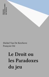 François Ost et Michel Van de Kerchove - .
