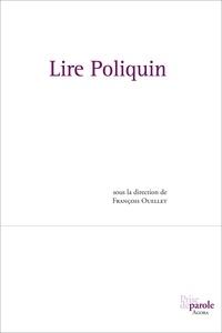 François Ouellet - Lire Poliquin.
