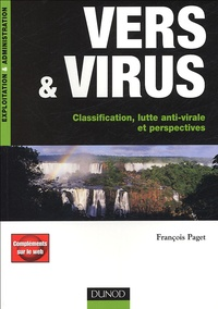 François Paget - Vers & virus - Classification, lutte anti-virale et perspectives.