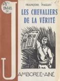 François Paglio et J.-L. Breton - Les chevaliers de la vérité.