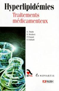 François Paillard et  Collectif - Hyperlipidémies - Traitements médicamenteux.