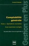 François Palumbo - Comptabilité générale - Tome 2, Opérations courantes, Avec exercices corrigés.