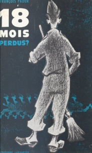 François Paour et Michel Tranchard - 18 mois perdus ? - Journal d'un officier du contingent.