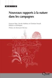 François Papy et Nicole Mathieu - Nouveaux rapports à la nature dans les campagnes.