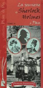 François Pardeilhan - La jeunesse de Sherlock Holmes à Pau Tome 4 : .