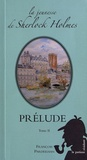 François Pardeilhan - La jeunesse de Sherlock Holmes  : Prélude - Tome 2.
