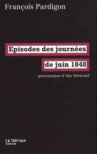 Episodes des journées de juin 1848 - François Pardigon pdf epub