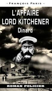 François Paris - L'affaire Lord Kitchener - Dinard.
