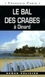 François Paris - Le bal des Crabes.