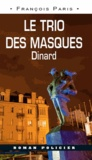 François Paris - Le trio des masques - Dinard.