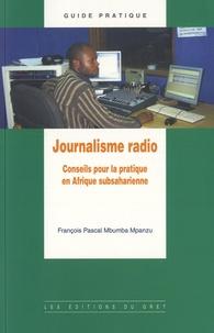 François Pascal Mbumba Mpanzu - Journalisme radio - Conseils pour la pratique en Afrique subsaharienne.