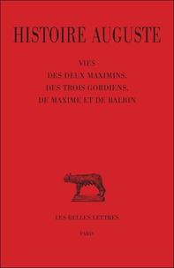 Histoire Auguste - Tome 4, 1e partie, vie des deux Maximins, des trois Gordiens, de Maxime et de Balbin.pdf
