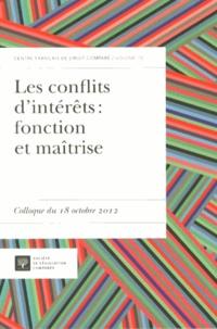François Pasqualini - Les conflits d'intérêts : fonction et maîtrise - Colloque du 18 octobre 2012.
