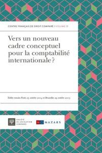 François Pasqualini et Henri Olivier - Vers un nouveau cadre conceptuel pour la comptabilité internationale ? - Tables rondes Paris 23 octobre 2014 et Bruxelles 29 octobre 2015.