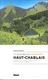 François Passaquin - Haut-Chablais, les plus belles randonnées - Autour de Morzine-Avoriaz, Les Gests, Vallée d'Aulps et Tour des Dents Blanches.