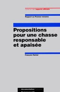 PROPOSITIONS POUR UNE CHASSE RESPONSABLE ET APAISEE. Rapport au Premier ministre.pdf