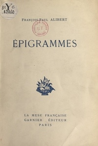 François-Paul Alibert - Épigrammes.