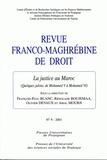 François-Paul Blanc et Rédouanne Boujemaa - La justice au Maroc - Quelques jalons de Mohamed V à Mohamed VI.