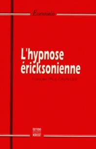 François Paul-Cavallier - L'hypnose éricksonienne.