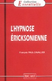 François Paul-Cavallier - L'hypnose ericksonienne.