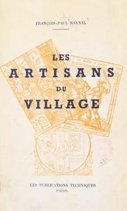 François-Paul Raynal - Les artisans du village.