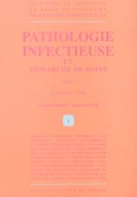 PATHOLOGIE INFECTIEUSE ET DEMARCHES DE SOINS. - Tome 1, 2ème édition 1996.pdf