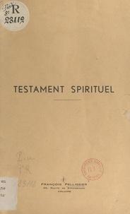 François Pellissier - Testament spirituel.
