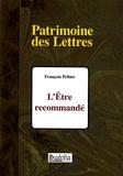 François Peltier - L'Etre recommandé.