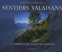 Deedr.fr Sentiers valaisans - Au carrefour des Alpes et de l'histoire Image