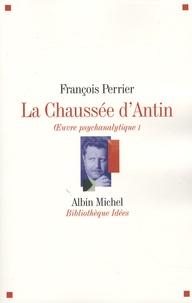 Histoiresdenlire.be La Chaussée d'Antin Oeuvre psychanalytique - Tome 1 Image