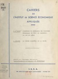 François Perroux et Louis E. Davin - Conditions de croissance des économies régionales en état de suremploi, le cas de Liège - Suivi de Le destin européen de la Meuse.