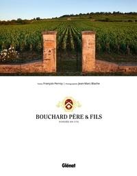 François Perroy et Jean-Marc Blache - Bouchard Père & Fils. 1 Plan détachable