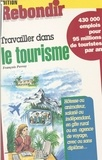 François Perroy - Travailler dans le tourisme.