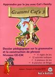 François Petit et Christina Petit - Grammi Cat's 3 - Dossier pédagogique sur la grammaire et la construction de phrases Niveaux CE-CM.
