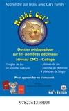 François Petit et Christina Petit - Mathé Cat's Niveau CM2-Collège - Dossier pédagogique sur les nombres décimaux.