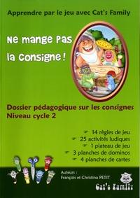 Ne mange pas la consigne! - Dossier pédagogique sur les consignes Niveau cycle 2.pdf