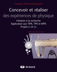 François Petitet-Gosgnach - Concevoir et réaliser des expériences de physique - Initiation à la recherche. Application aux TIPE, TPE, MPS. Projets L1 et L2.