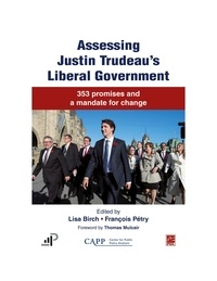 François Pétry - Assessing Justin Trudeau's Liberal Government. 353 promises and a mandate for change.