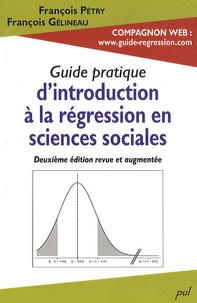 François Pétry et François Gélineau - Guide pratique d'introduction à la régression en sciences sociales.