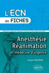 François Philippart - Anesthésie - Réanimation et médecine d'urgence.