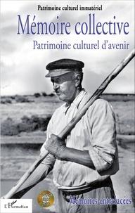 François Picard - Mémoire entrelacées - Actes des rencontres de Nantes, octobre 2014 - Tome 1, Mémoire collective, patrimoine culturel d'avenir. 1 DVD