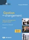 François Pichault - Gestion de changement - Vers un management polyphonique.