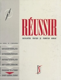 François-Pierre Fieschi - Réussir (6). Formation de base : phases actives - Encyclopédie pratique de promotion humaine.
