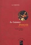 François-Pierre La Varenne - Le cuisinier françois - D'après l'édition de 1651.