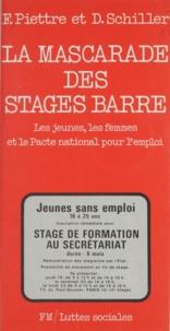 François Piettre et Dominique Schiller - La mascarade des stages Barre - Les jeunes, les femmes et le Pacte national pour l'emploi.