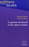 François Pitron - La gestion du littoral et des espaces marins.